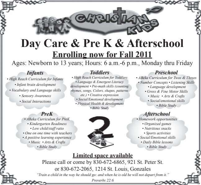 Day Care & Pre K & Afterschool Enrolling now for Fall 2011 Ages: Newborn to