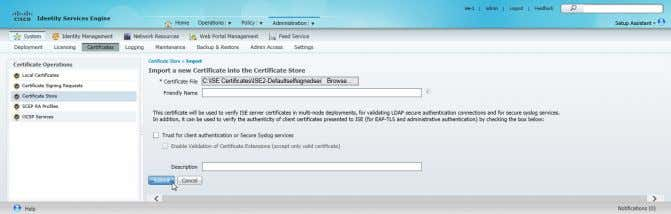 a friendly name for the ISE2 server then click Submit . Procedure 4 Configure Cisco ISE