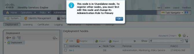 you that the node is currently standalone. Click OK . Step 3: In the Deployment pane,