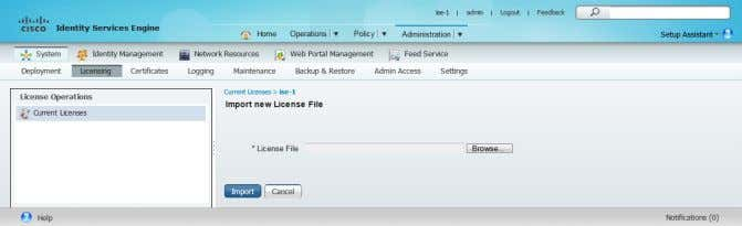 Browse , select the license file, and then click Import . Step 6: If you have