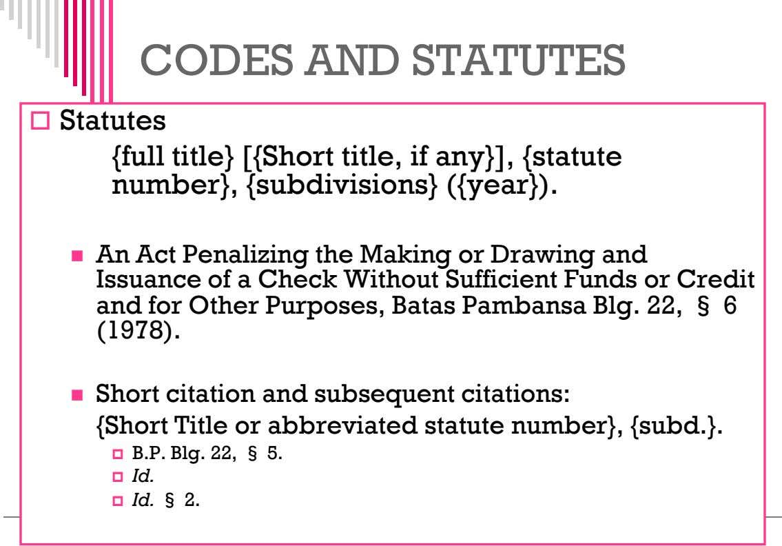 CODES AND STATUTES  Statutes {full title} [{Short title, if any}], {statute number}, {subdivisions} ({year}).