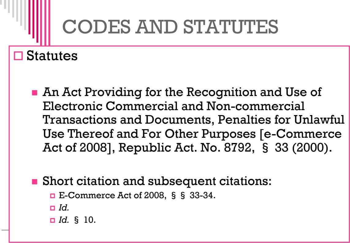 CODES AND STATUTES  Statutes  An Act Providing for the Recognition and Use of