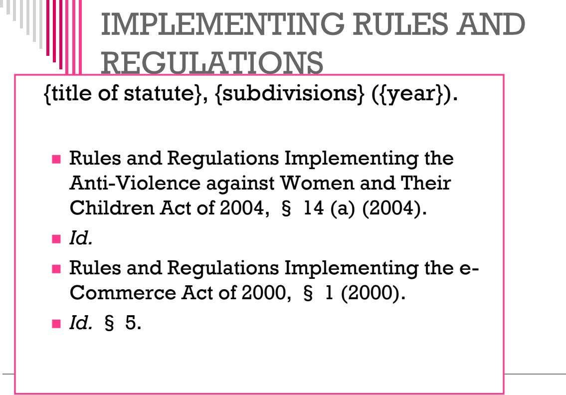 IMPLEMENTING RULES AND REGULATIONS {title of statute}, {subdivisions} ({year}).  Rules and Regulations Implementing