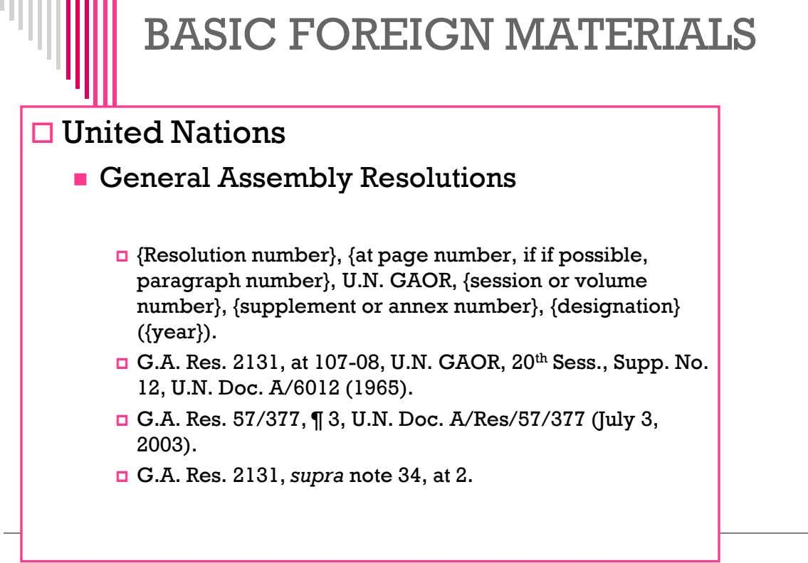 BASIC FOREIGN MATERIALS  United Nations  General Assembly Resolutions  {Resolution number}, {at page