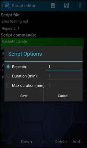of times or the maximum duration is reached. Select Save . Before saving a script, it
