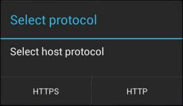 tap the Select host button. Select HTTPS or HTTP . On the Select HTTP/S connection page,