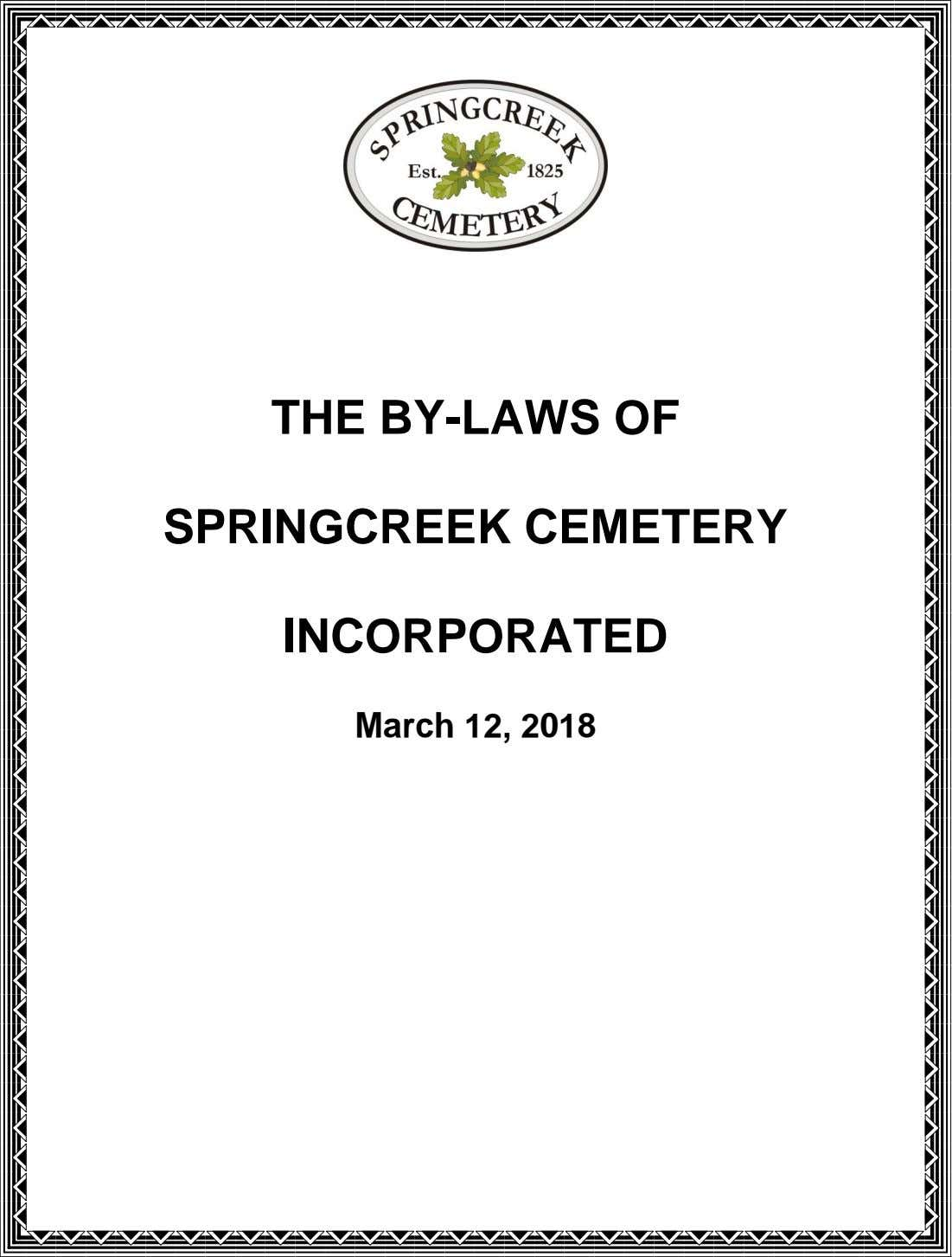 THE BY-LAWS OF SPRINGCREEK CEMETERY INCORPORATED March 12, 2018