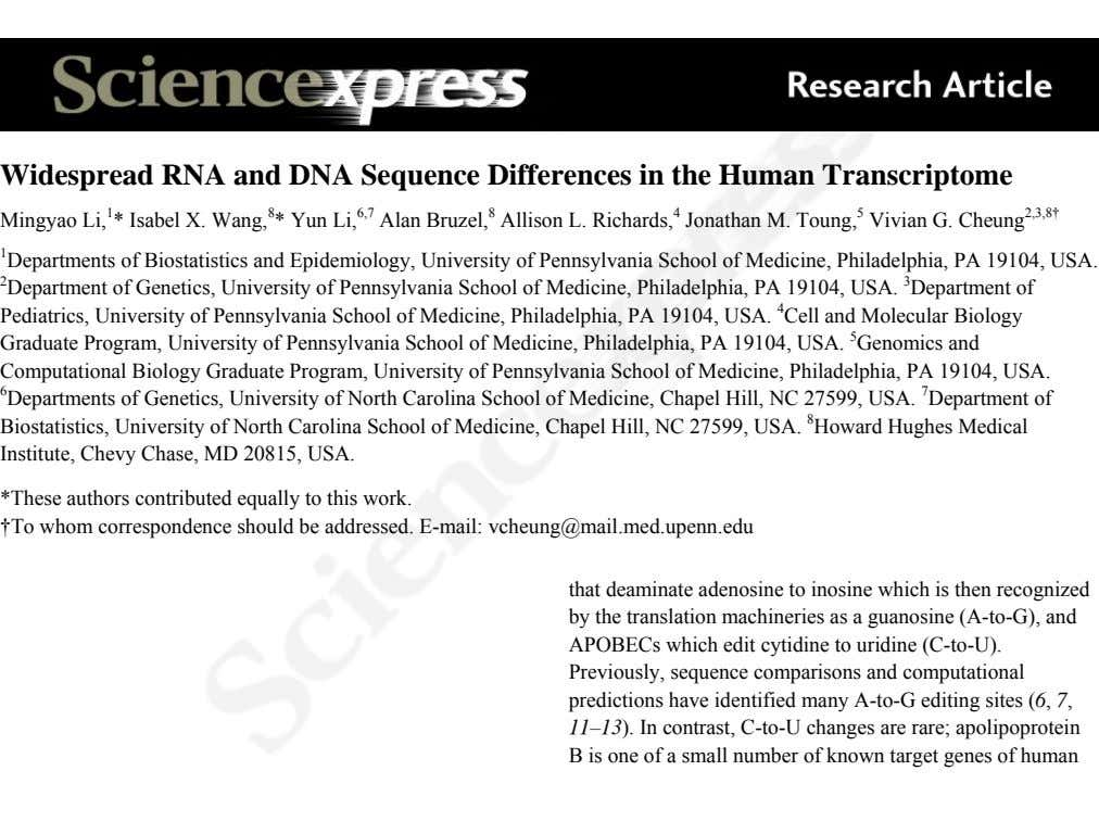 Widespread RNA and DNA Sequence Differences in the Human Transcriptome Mingyao Li, 1 * Isabel