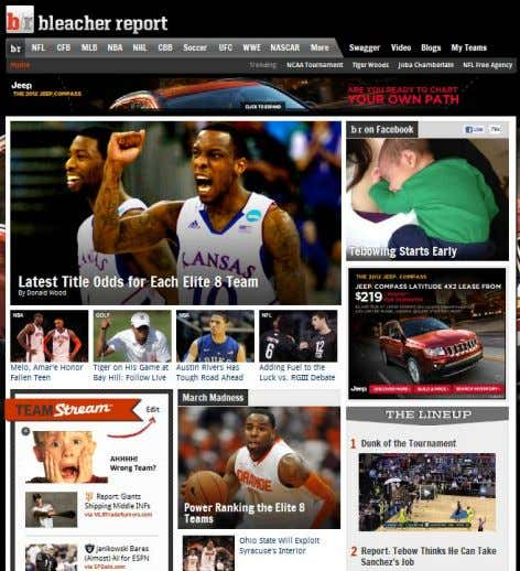 (Bleacher Report) Anyone Can Be a Contributor / Opinion-Oriented Analysis / Multimedia / Social & Mobile