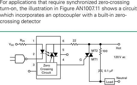 For applications that require synchronized zero-crossing turn-on, the illustration in Figure AN1007.11 shows a circuit
