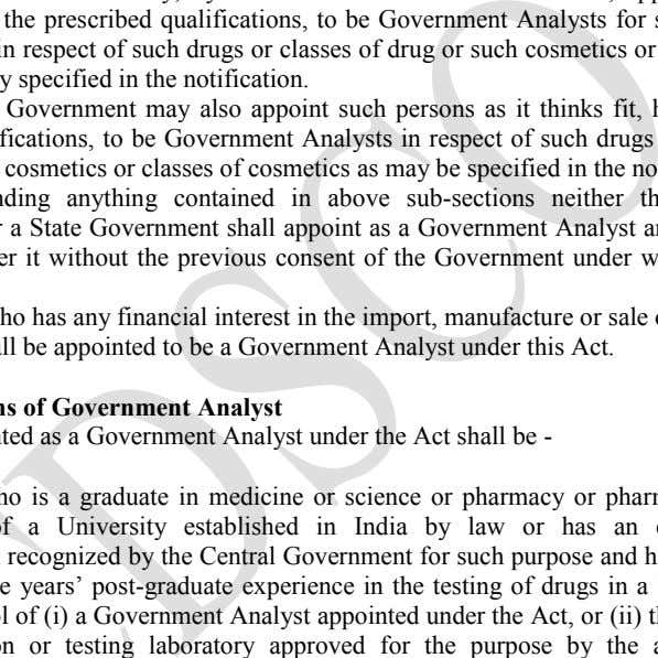 shall appoint as a Government Analyst any official the state and in respect of such drugs