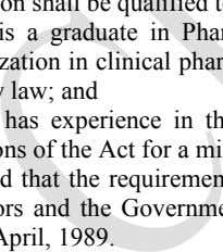 or enforcement of the Qualification of a Licensing Authority He is a graduate in Pharmacy on