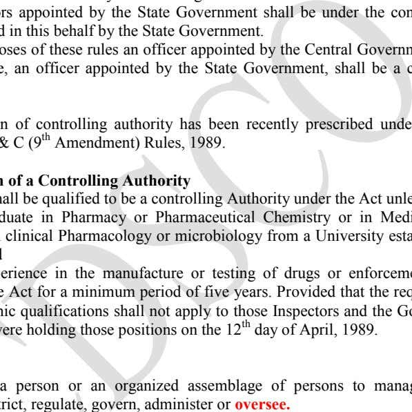 by the State Government shall be under the control of an The qualification of controlling authority