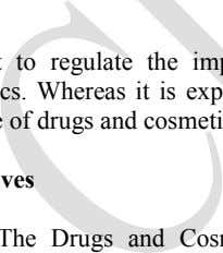 uniformity in the enforcement of Drug and Cosmetic Act. Aims An Act to regulate the import,