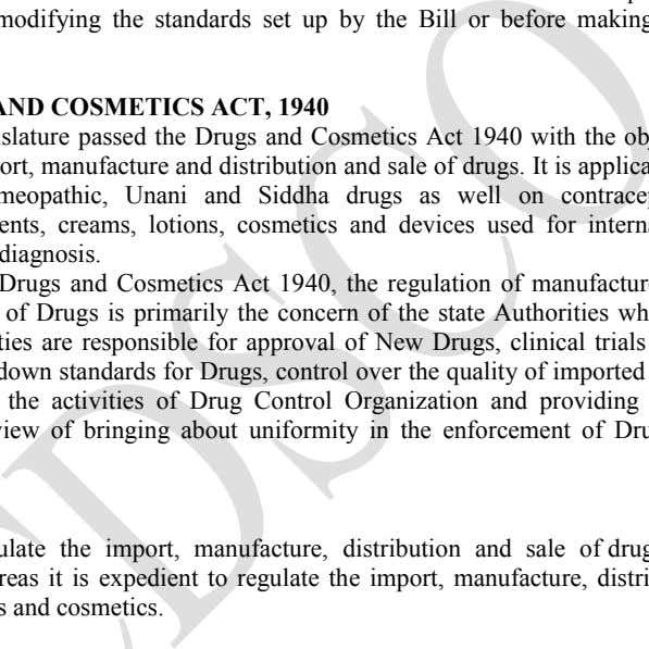 set up by the Bill or before making rules under the Bill. THE DRUGS AND COSMETICS