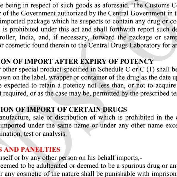 authorized by the Central Government in this behalf, may detain any imported package which he suspects