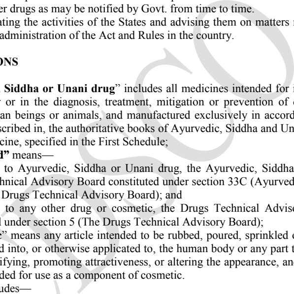 other drugs as may be notified by Govt. from time to time. Coordinating the activities of