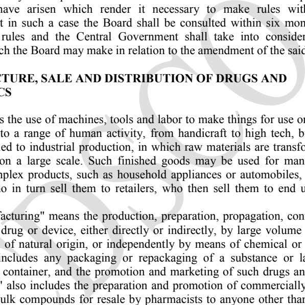 may make in relation to the amendment of the said rules.  MANUFACTURE, SALE AND DISTRIBUTION