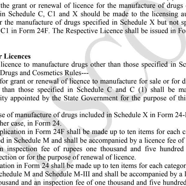 The Respective Licence shall be issued in Form 25 and 25F. Application For Licences Application for