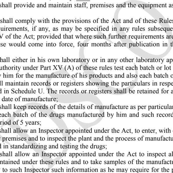 and maintain staff, premises and the equipment as specified under Chapter IV of the Act; provided