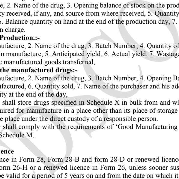 of the drug, 3. Opening balance of stock on the production day, 4. Quantity received, if