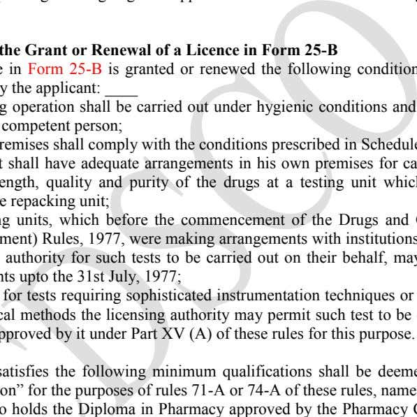 application in Form 24-B shall be granted in Form 25-B. Conditions for the Grant or Renewal