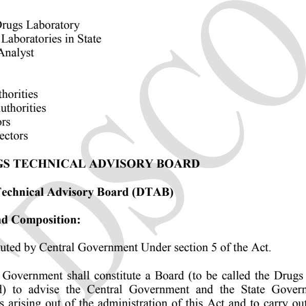 Advisory Board. 2. The Drugs Consultative Committee. Analytical 1. The Central Drugs Laboratory 2. Drug Control