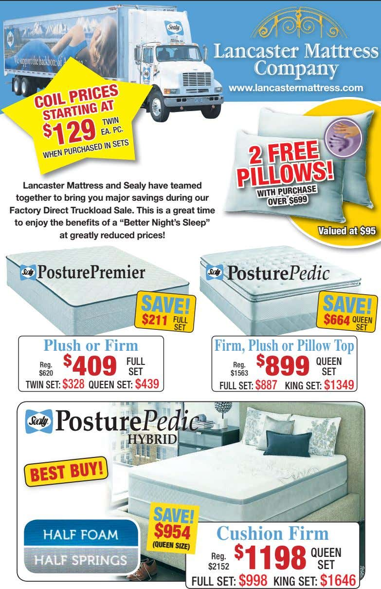 Lancaster Mattress Company www.lancastermattress.com COIL PRICES STARTING AT $ 129 TWIN Lancaster Mattress and