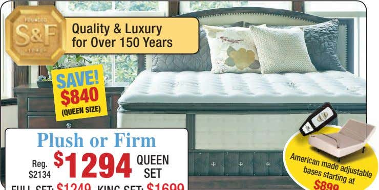 Quality & Luxury for Over 150 Years SAVE! $840 Plush or Firm (QUEEN SIZE) QUEEN