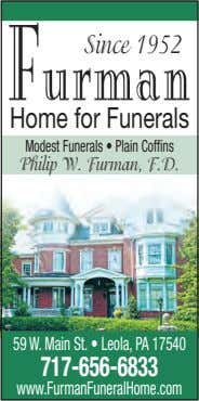 Since 1952 Home for Funerals Modest Funerals • Plain Cof ns Philip W. Furman, F.D.