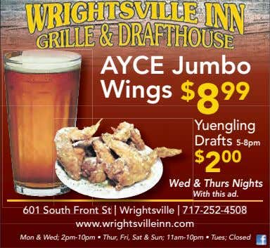 AYCE Jumbo Wings $ 8 99 Yuengling Drafts 5-8pm $ 2 00 Wed & Thurs