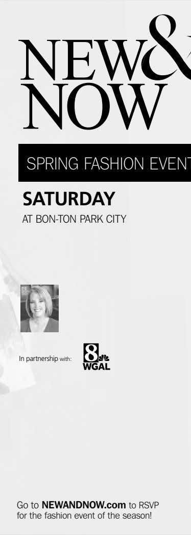 SATURDAY AT BON-TON PARK CITY In partnership with: Go to NEWANDNOW.com to RSVP for the