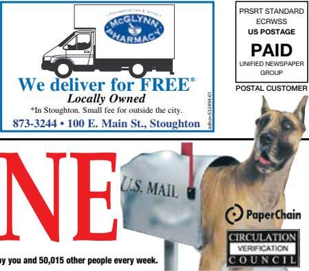 PRSRT STANDARD ECRWSS US POSTAGE PAID UNIFIED NEWSPAPER GROUP We deliver for FREE * POSTAL