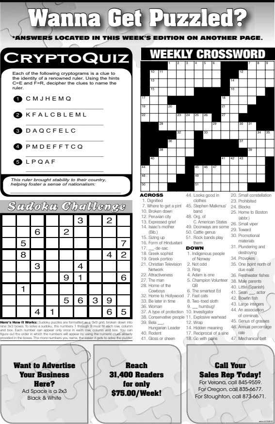 Wa nna Get Puzzled? *ANSWERS LOCATED IN THIS WEEK'S EDITION ON ANOTHER PAGE. WEEKLY CROSSWORD