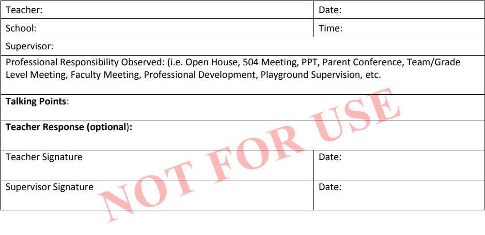 Teacher: Date: School: Time: Supervisor: Professional Responsibility Observed: (i.e. Open House, 504 Meeting, PPT,