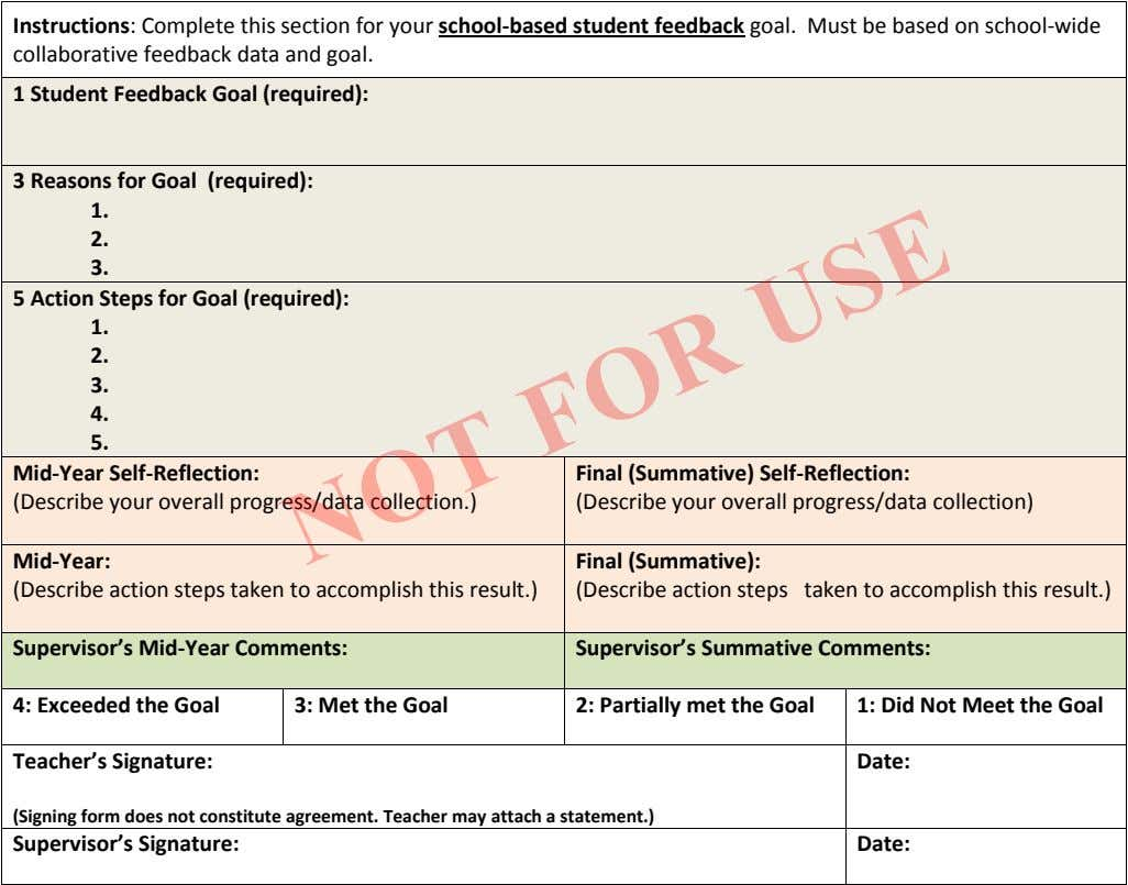 Instructions: Complete this section for your school-based student feedback goal. Must be based on school-wide