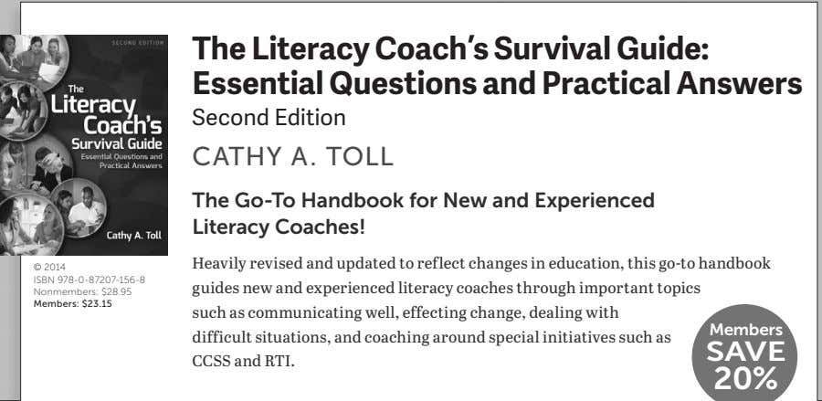 The Literacy Coach's Survival Guide: Essential Questions and Practical Answers Second Edition CATHY A. TOLL