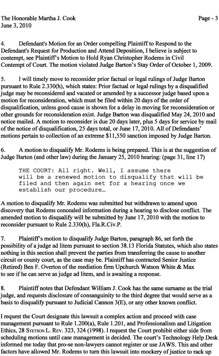 The Honorable Martha J. Cook June 3, 2010 Page - 3 4. Defendant's Motion for