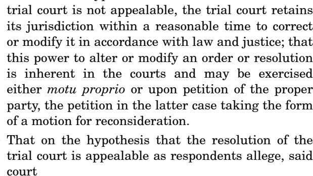 That on the hypothesis that the resolution of the trial court is appealable as respondents allege,