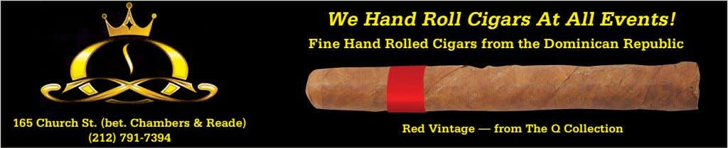 We Hand Roll Cigars At All Events! Fine Hand Rolled Cigars from the Dominican Republic