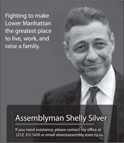 Fighting to make Lower Manhattan the greatest place to live, work, and raise a family.