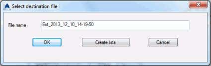 "file"" dialog box, click OK to save the file. If Create list is clicked, the information"