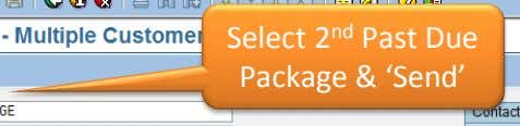 Select 2 nd Past Due Package & 'Send'