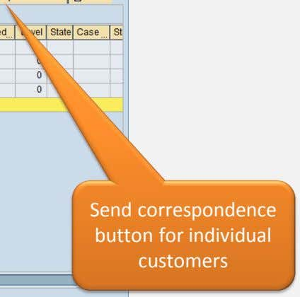 Send correspondence button for individual customers