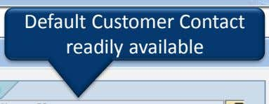 Default Customer Contact readily available