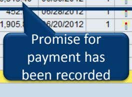 Promise for payment has been recorded