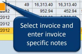 Select invoice and enter invoice specific notes