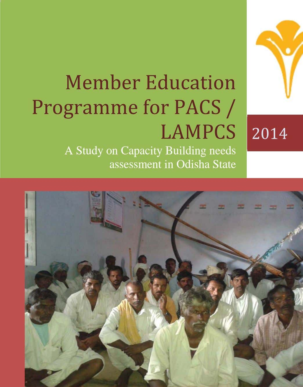 Member Education Programme for PACS / LAMPCS 2014 A Study on Capacity Building needs assessment