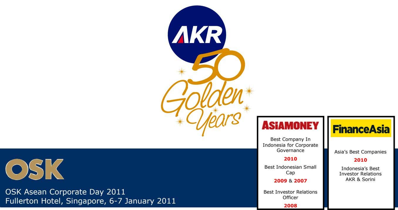Best Company In Indonesia for Corporate Governance Asia's Best Companies 2010 2010 Best Indonesian Small