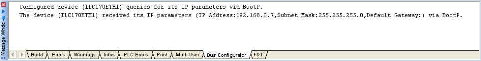 "in the message window in the ""Bus Configurator"" tab. Figure 3-31 Message window The IP address"